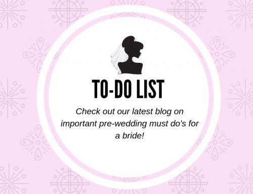 Important Pre-Wedding Must-Do's for a Bride